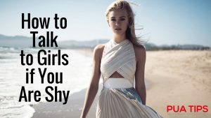 How To Talk To Girls If You Are Shy